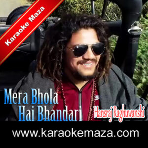 Mera Bhola Hai Bhandari Karaoke (Hindi Lyrics) – Video