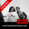 Ye Kisne Geet Chheda Karaoke (Hindi Lyrics) - Video 1