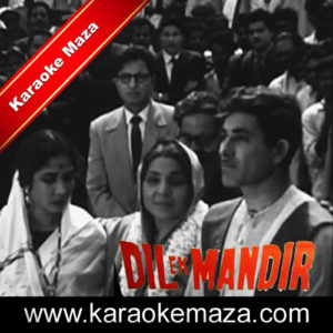 Dil Ek Mandir Hai Karaoke – Video