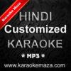 Hindi Customized Karaoke MP3 2