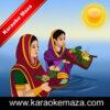 Maarbo Re Sugva Dhanukh Se Karaoke (Bhojpuri Chhath Geet) - Video 2