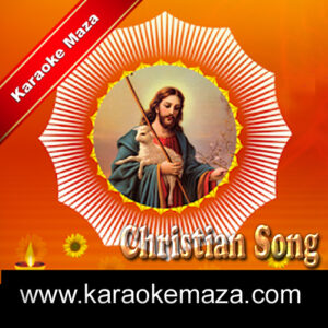 Aanadi Aur Anant Hai Karaoke (Christian Devotional) – Mp3