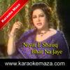 Niyat E Shauq Bhar Na Jaye Karaoke - Mp3 1