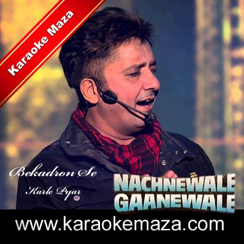 Bekadron Se Kar Ke Pyar Karaoke (Hindi Lyrics) - Video 3