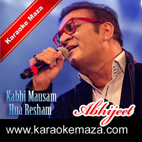 Kabhi Mausam Hua Resham Karaoke (English Lyrics) - Video 3