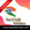 Swarg Se Sundar Desh Hamara Karaoke - Mp3 2