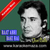 Raat Abhi Baaki Hai Karaoke (English Lyrics) - Video 1