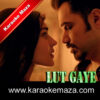 Lut Gaye Karaoke (English Lyrics) - Video 2
