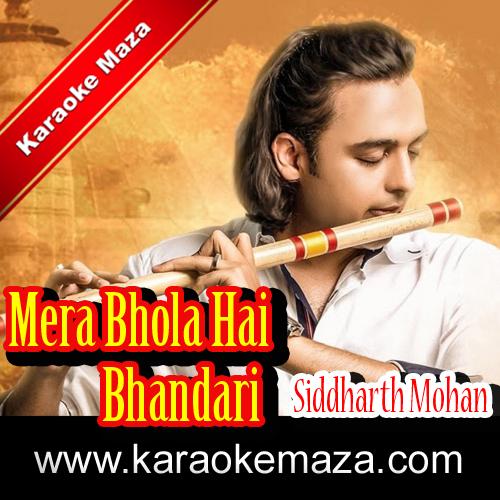 Mera Bhola Hai Bhandari Karaoke (Hindi Lyrics) - Video 3