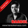 Kehta Hai Baabul Karaoke (English Lyrics) - Video 2