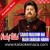 Sabko Maloom Hai Main Sharabi Nahin Karaoke (Hindi Lyrics) - Video 1