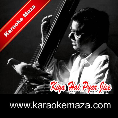 Kiya Hai Pyar Jise Humne Karaoke - Mp3 3